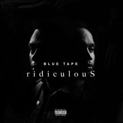 A-Reece, Jay Jody & Blue Tape - Ridiculous