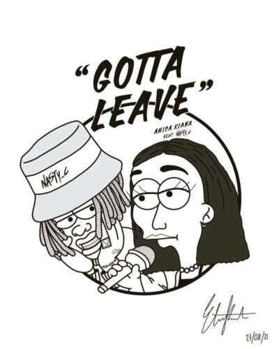 Anica Kiana - Gotta Leave (feat.  Nasty C)