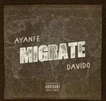 Ayanfe - Migrate (feat.  Davido)