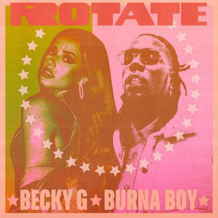 Becky G & Burna Boy - Rotate