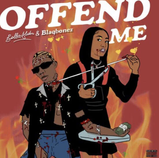 Bella Alubo - Offend Me (feat.  Blaqbonez)