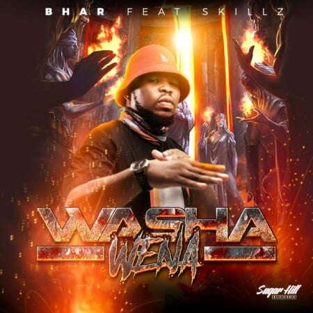 Bhar - Washa Wena (feat.  Skillz)