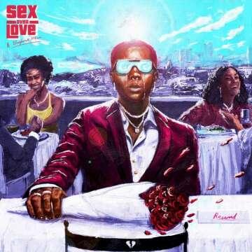 Album: Blaqbonez - Sex Over Love