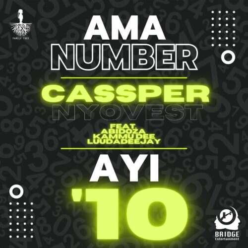Cassper Nyovest - Ama Number Ayi '10 (feat.  Abidoza, Kammu Dee & LuuDadeejay)