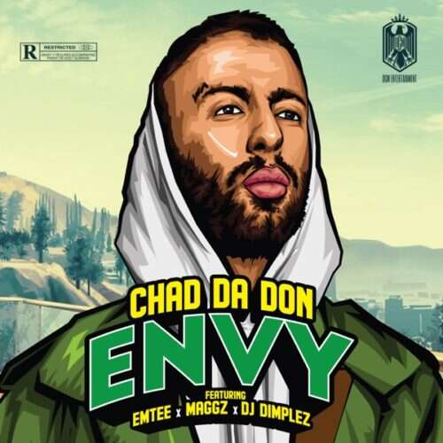 Chad Da Don - Envy (feat.  Maggz, Emtee & DJ Dimplez)