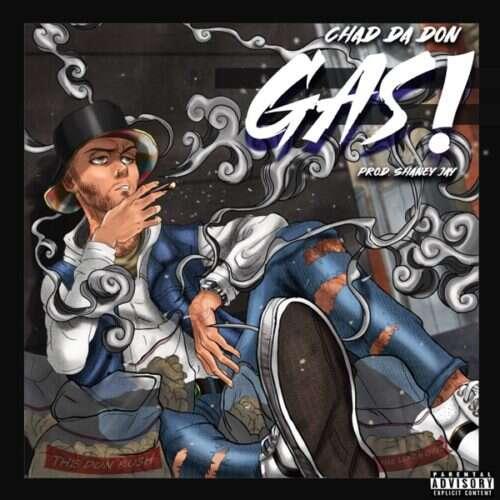 Chad Da Don - Gas