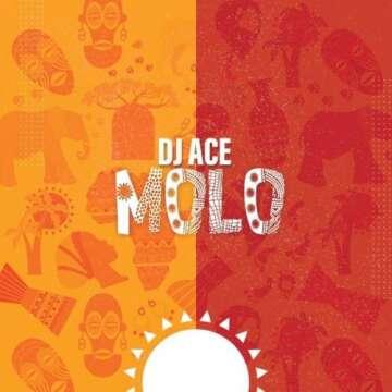 Music: DJ Ace - Molo