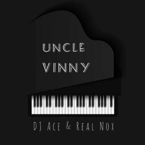 DJ Ace & Nox - Uncle Vinny