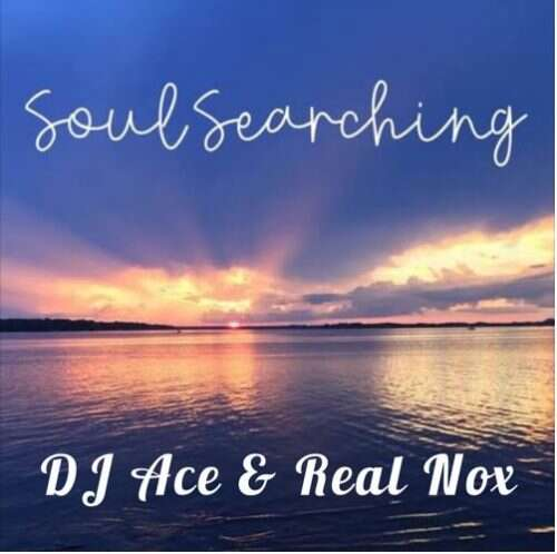 DJ Ace & Real Nox - Soul Searching