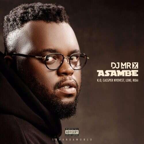 DJ Mr X - Asambe (feat.  K.O, Cassper Nyovest, Loki, Roii)