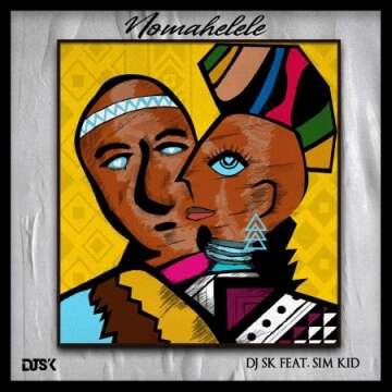 Music: DJ SK - Nomahelele (feat.  Sim Kid)