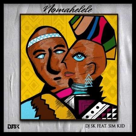 DJ SK - Nomahelele (feat.  Sim Kid)