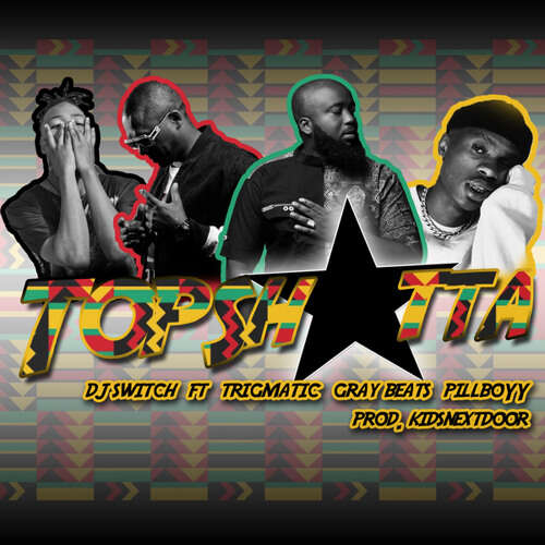 DJ Switch - Top Shotta (feat.  Trigmatic, Pillboyy & Gray Beats)