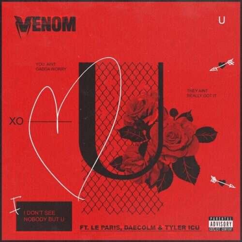 DJ Venom - You (U) (feat.  Le Paris, Daecolm & Tyler ICU)