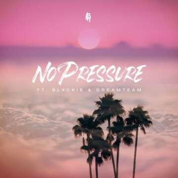DJ pH - Pressure (feat.  Blxckie & DreamTeam)