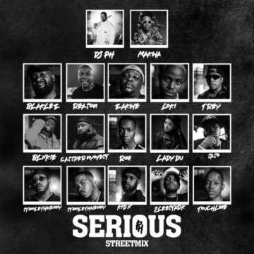 DJ pH - Serious Street mix (feat.  Makwa, Blaklez, Reason, Zakwe, Loki, Trevor, Blxckie, Cassper Nyovest, Roii, Lady Du, Saso, Stino Le Thwenny, Touchline, Kid X & 2Lee Stark)