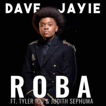 Music: Dave Jayie - Roba (feat.  Tyler ICU & Judith Sephuma)
