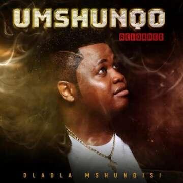 Dladla Mshunqisi - Hamba Kancane (feat.  Reece Madlisa, DJ Tira, Zuma & Joejo)