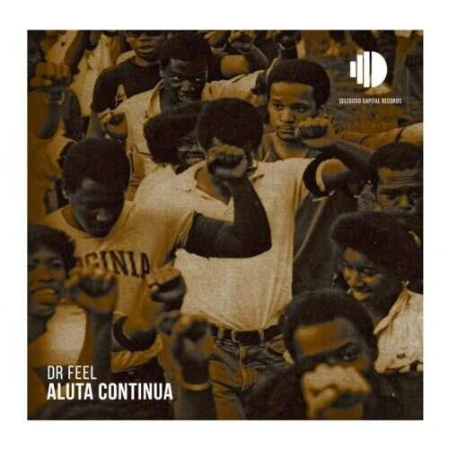 Dr Feel - Aluta Continua