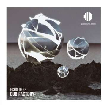 Echo Deep - Dub Factory