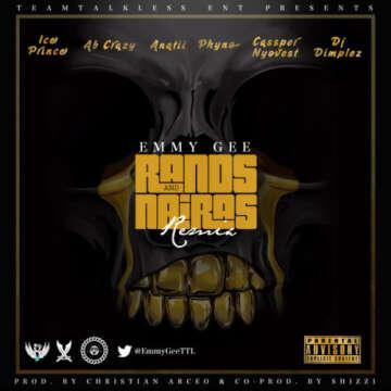 Music: Emmy Gee - Rands & Naira (Remix) (feat.  Ice Prince, Cassper Nyovest, Phyno, ANATII, DJ Dimplez & Ab Crazy)
