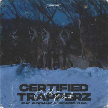 Golden Black - Certified Trapperz (feat.  Audiomarc & crownedYung)