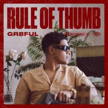 Music: Gr8ful - Rule of Thumb