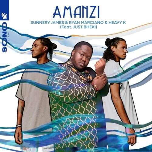 Heavy K, Sunnery James & Ryan Marciano - Amanzi (feat.  Just Bheki)