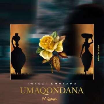 Imfezi Emnyama - uMaqondana (feat.  Lindough)