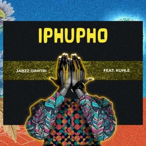 Jabzz Dimitri - Iphupho (feat.  Kuhle)