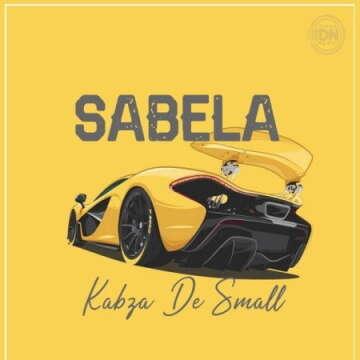 Kabza De Small - Sabela