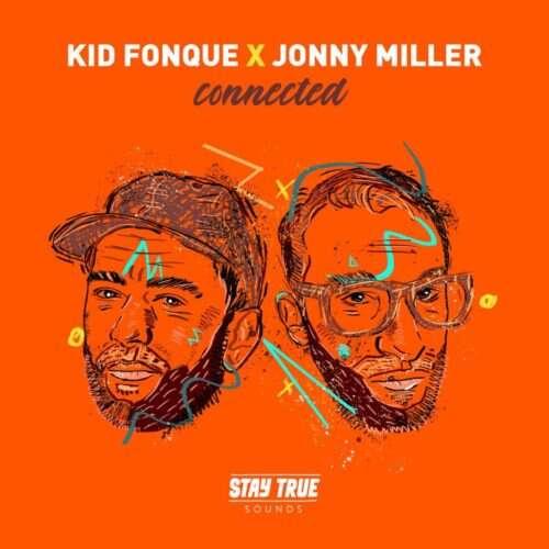 Kid Fonque & Jonny Miller - Get Off Ya Ass