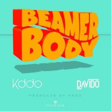 Kiddominant - Beamer Body (feat.  Davido)