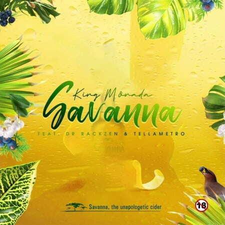 King Monada - Savanna (feat.  Dr Rackzen & Tellametro)