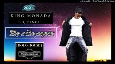 King Monada - Why Okhe Nnyaka (feat.  Majoro The Boss)