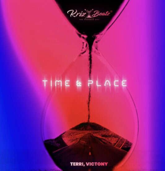Krizbeatz - Time & Place (feat.  Terri & Victony)