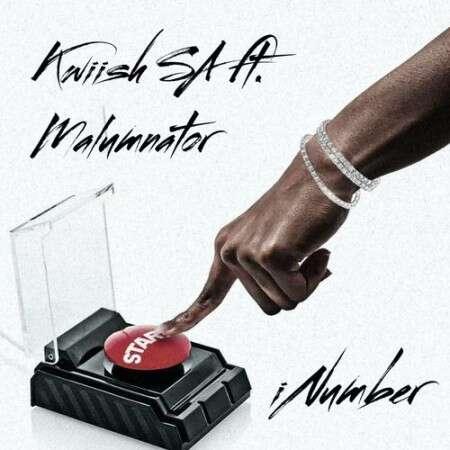 Kwiish SA - iNumber (feat.  Malumnator)