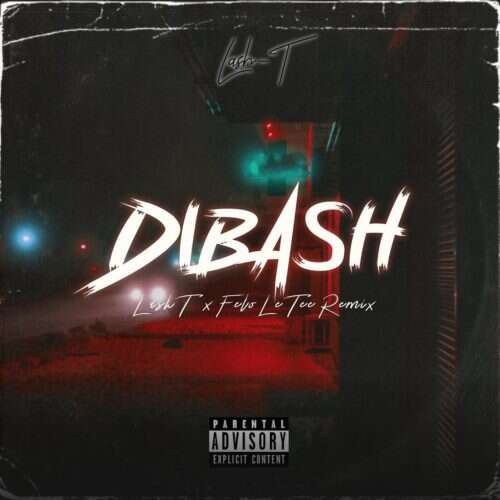 Lash T - Di Bash (Remix) (feat.  Felo Le Tee)