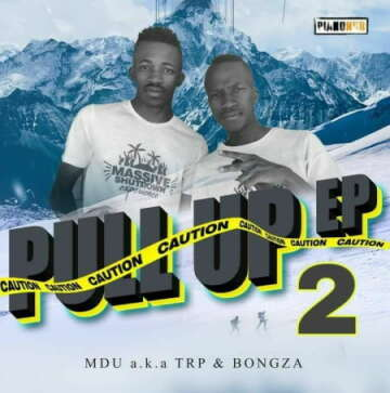MDU aka TRP & Bongza - Real Man (feat.  Kabza De Small, DJ Maphorisa & Loxion Deep)