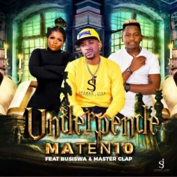 MaTen10 - Underpende (feat.  Busiswa & Master Clap)