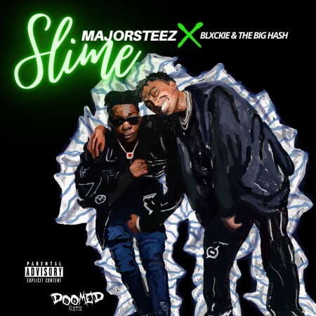 Majorsteez - Slime (feat.  Blxckie & The Big Hash)
