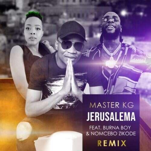 Master KG - Jerusalema (Remix) (feat.  Burna Boy & Nomcebo Zikode)