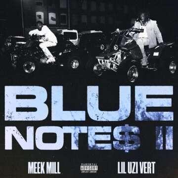 Meek Mill - Blue Notes 2 (feat.  Lil Uzi Vert)