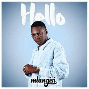 Mlungisi - Hello
