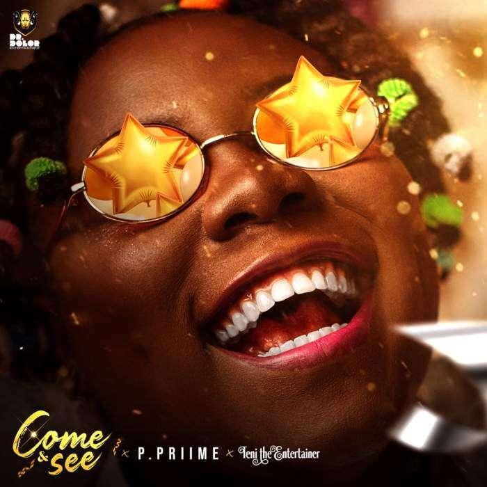 P. Priime & Teni - Come and See