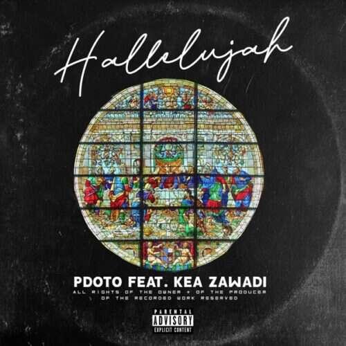 Pdot O - Hallelujah (feat.  Kea Zawade)