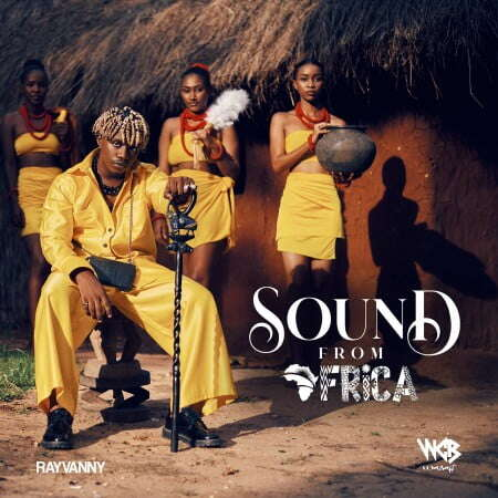 Download Album: Rayvanny - Sound From Africa