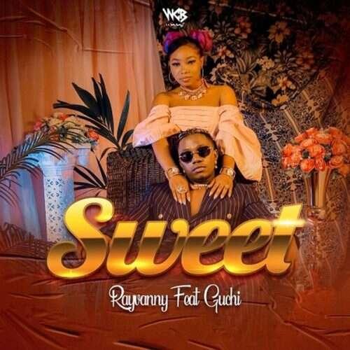 Rayvanny - Sweet (feat.  Guchi)