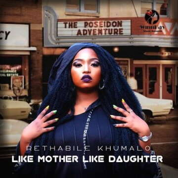 Music: Rethabile Khumalo - Like Mother Like Daughter (feat.  Vigro Deep)