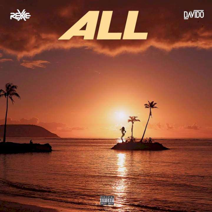 Rexxie - All (feat.  Davido)